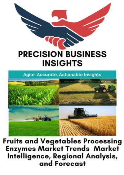 Fruits and Vegetables Processing Enzymes Market