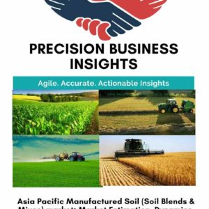 Asia Pacific Manufactured Soil (Soil Blends and Mixes) Market