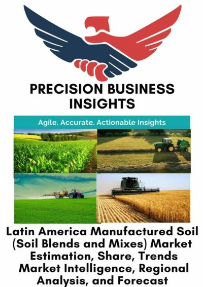 Latin America Manufactured Soil (Soil Blends and Mixes) Market