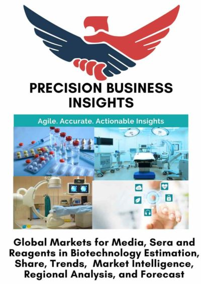Global Markets for Media, Sera and Reagents in Biotechnology