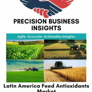 Latin America Feed Antioxidants Market