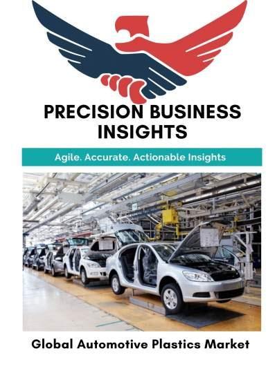Global Automotive Plastics Market: Market Estimation, Dynamics, Regional Share, Trends, Competitor Analysis 2015-2019 and Forecast 2020-2026