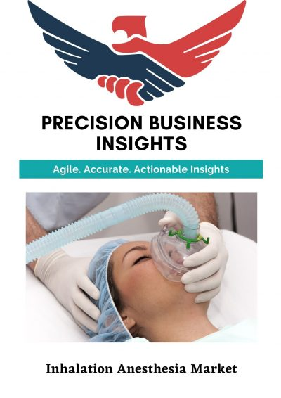 Inhalation Anesthesia Market: Global Market Estimation, Dynamics, Regional Share, Trends, Competitor Analysis 2015-2020 and Forecast 2021-2027