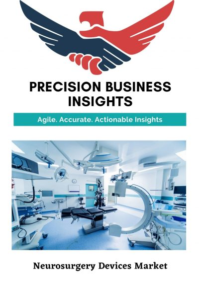 Neurosurgery Devices Market: Global Market Estimation, Dynamics, Regional Share, Trends, Competitor Analysis 2015-2020 and Forecast 2021-2027