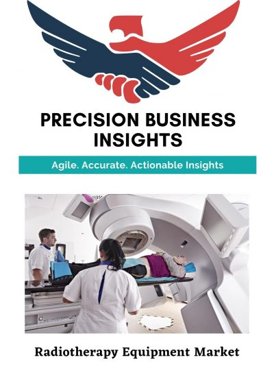 Radiotherapy Equipment Market: Global Market Estimation, Dynamics, Regional Share, Trends, Competitor Analysis 2015-2020 and Forecast 2021-2027