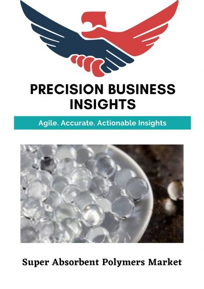 Super Absorbent Polymers Market: Global Market Estimation, Dynamics, Regional Share, Trends, Competitor Analysis 2015-2019 and Forecast 2020-2026